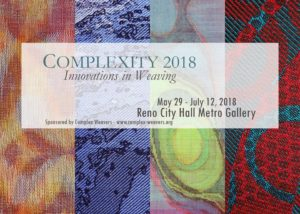 Metro Gallery presents: Complexity 2018: Innovations in Weaving @ Metro Gallery | Reno | Nevada | United States