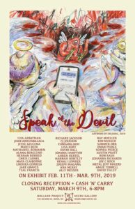 Speak of the Devil Closing Reception @ Holland Project Micro Gallery