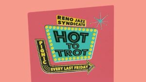 Hot To Trot: Roots Rock, Jazz, Standards @ Pignic Pub and Patio