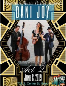 Mountain Music Parlor presents: Dani Joy Speakeasy Concert Act 2 @ Mountain Music Parlor